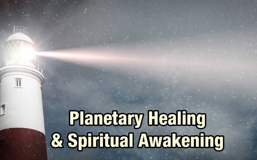 Introduction to Planetary Healing and Spiritual Awakening