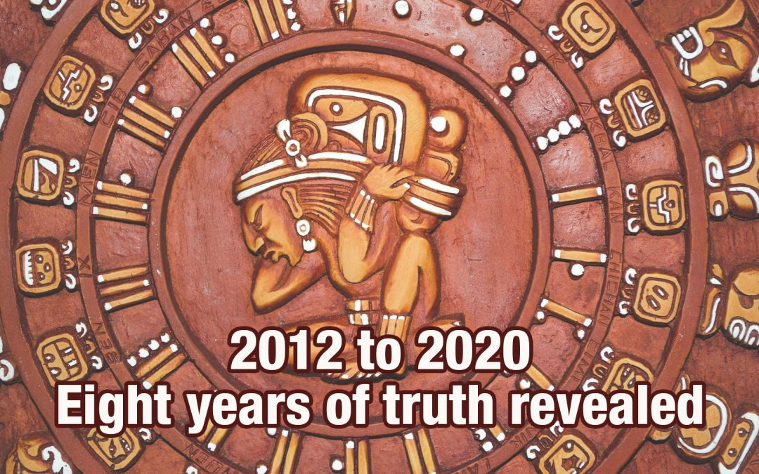 2012 to 2020: Eight years of truth revealed.